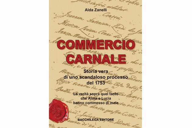 """""""Commercio carnale"""", una vecchia storia"""