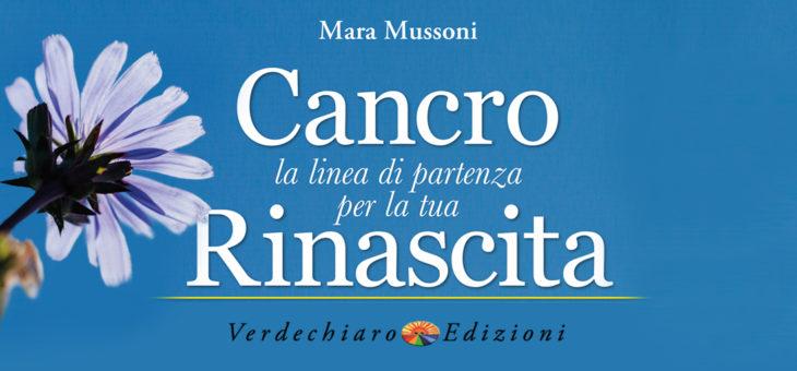 """CooperAttivaMente torna oggi pomeriggio con Mara Mussoni, autrice di """"Cancro, la linea di partenza per la tua rinascita'"""