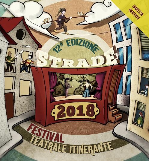 Strade 2018, al via il festival teatrale itinerante