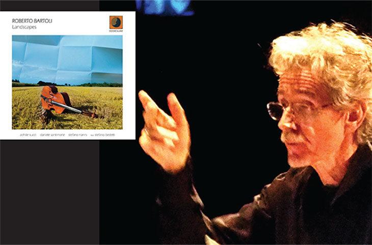 Roberto Bartoli svela i suoi paesaggi dell'anima nel nuovo album Landscapes