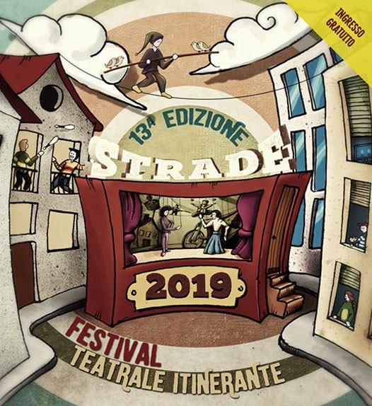 Strade 2019, torna il festival teatrale itinerante