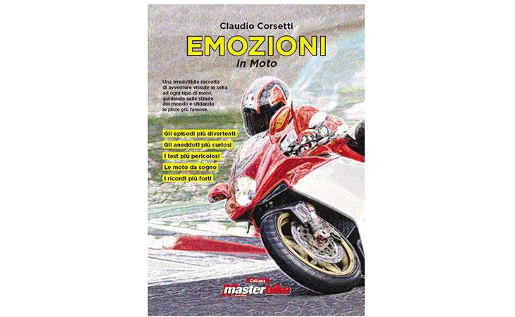 Esce l'opera «Emozioni in moto», aneddoti e curiosità raccolti da Claudio Corsetti