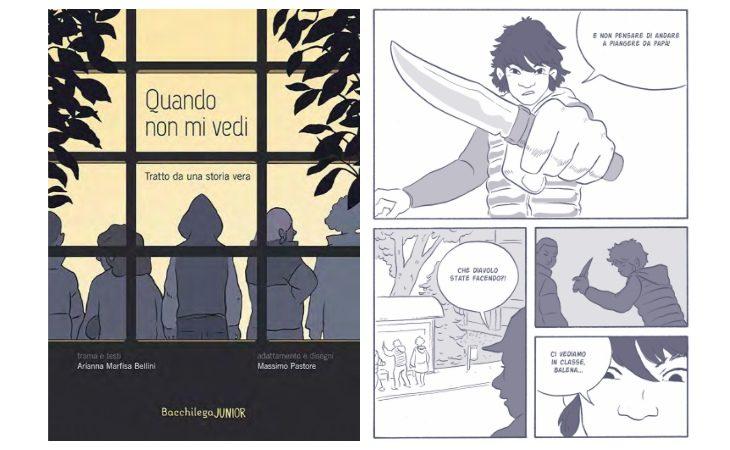 «Quando non mi vedi», il libro edito da Bacchilega Junior che racconta a fumetti il bullismo