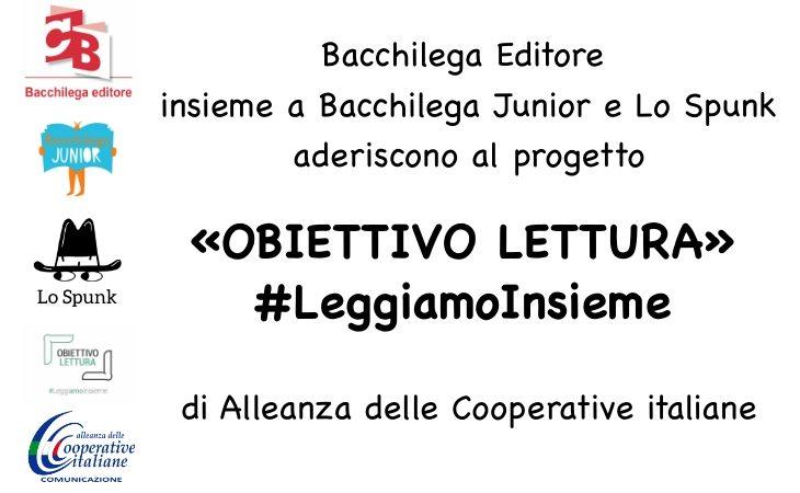 Bacchilega Editore aderisce al progetto «Obiettivo lettura» di Alleanza delle Cooperative italiane. IL VIDEO