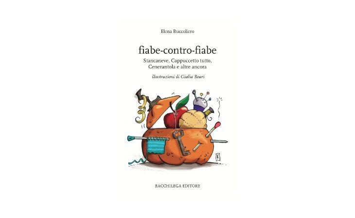 A Bologna letture del libro «fiabe-contro-fiabe» di Elena Buccoliero per Bacchilega Editore
