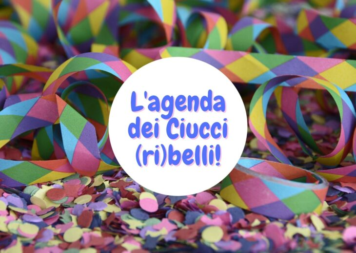 L'agenda dei Ciucci (ri)belli: 15-21 febbraio 2021