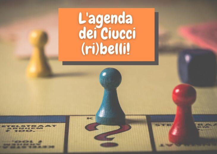 L'agenda dei Ciucci (ri)belli: 22-28 febbraio 2021