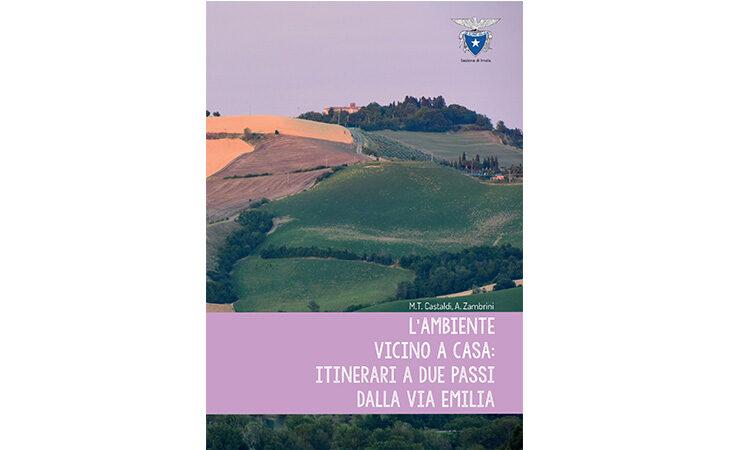 Nella nuova guida del Cai Imola undici itinerari da scoprire a due passi dalla via Emilia