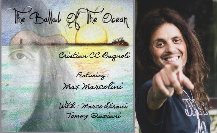 Da oggi online The Ballad of the Ocean, nuovo singolo di Cicci Bagnoli. Ospite Max Marcolini