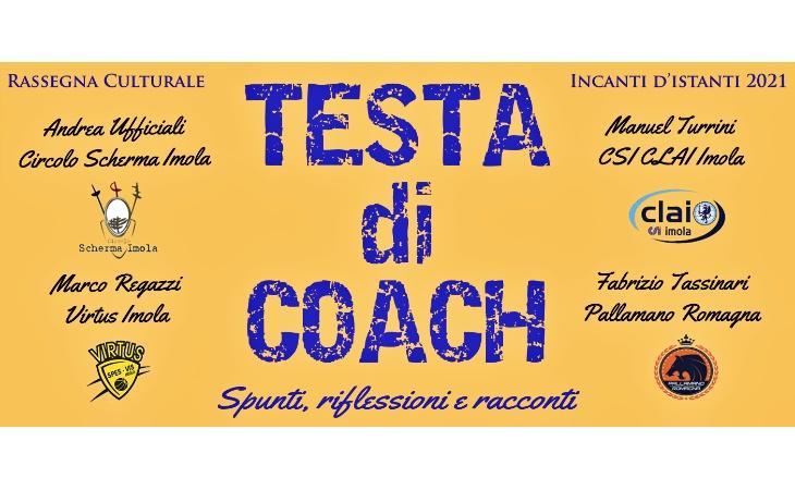 Incanti d'Istanti, stasera all'Osservanza «Testa di coach» con quattro tecnici dello sport imolese